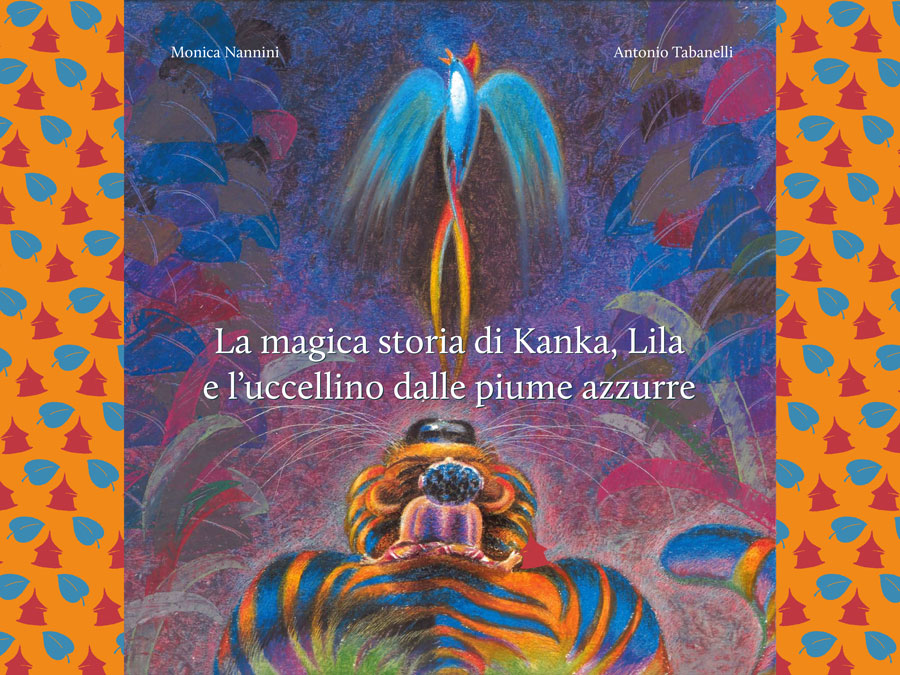 La magica storia di Kanka, Lila e l'uccellino dalle piume azzurre